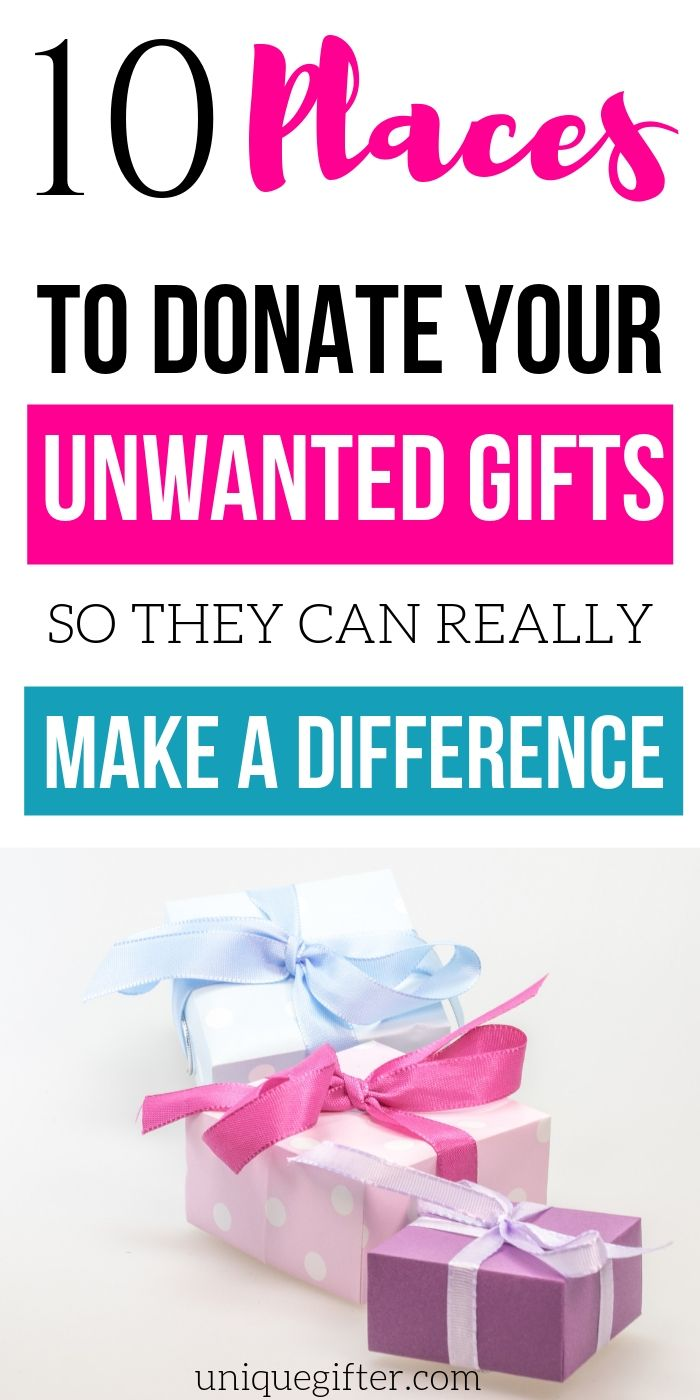 Places to Donate Your Unwanted Gifts