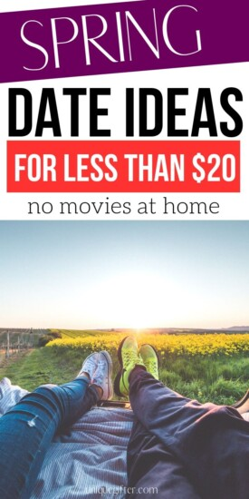 Spring Date Ideas for Less than $20 | Spring Date Ideas | Creative Date Ideas During The Spring | #spring #date #ideas #creative #inexpensive #frugal #uniquegifter
