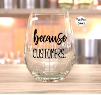 funny stemless wineglass for retail workers