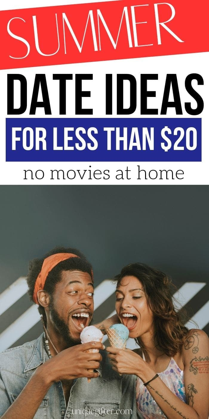 20 Summer Date Ideas for Less than $20 | Summer Date Ideas | Creative Date Night Ideas | Have A Cheap Date | #date #datenight #cheap #frugal #summer #fun #uniquegifter