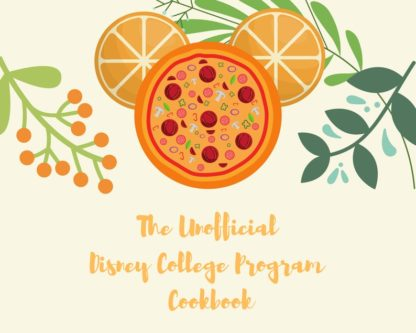 The Unofficial Disney College Program Cookbook