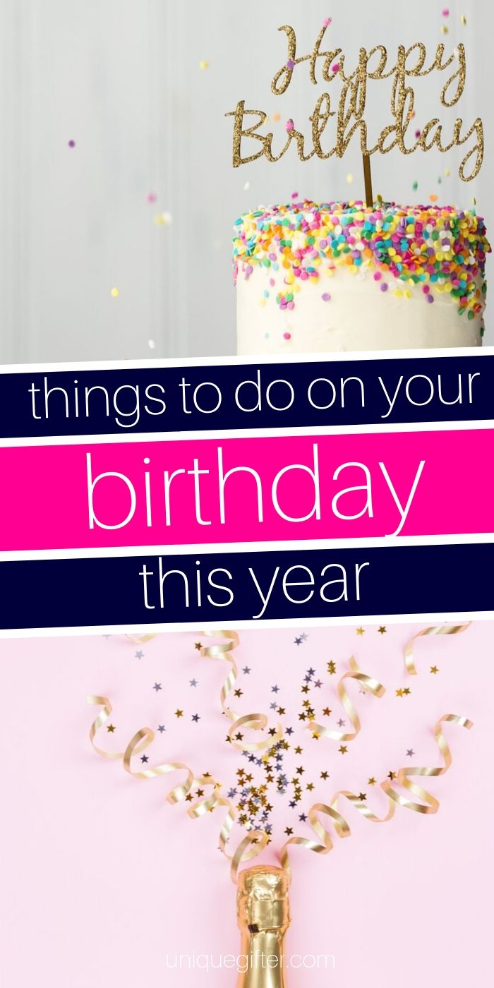 Things to Do On Your Birthday | Birthday Party Celebration Ideas | Get Creative For Your Birthday | Celebrate Your Birthday | #birthday #gift #giftguide #ideas #creative #uniquegifter