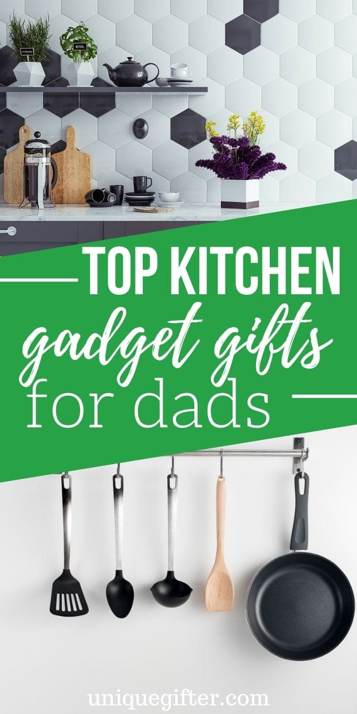 20 Best Top Kitchen Gadget Gifts for Dad | Gifts For Dad | Foodie Gifts Everyone Will Go Crazy For | Best Foodie Gifts For Dad | #gifts #giftguide #presents #foodie #gadgets #kitchen #uniquegifter