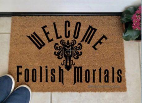 Welcome Foolish Mortals Mat