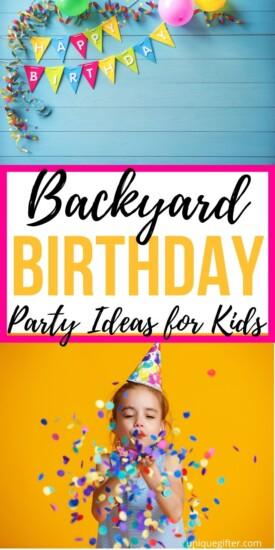 Best Backyard Birthday Party Ideas for Kids | Kids Backyard Party Ideas | Creative Party Ideas | Birthday Parties For Kids | #parties #gifts #giftguide #kids #backyard #uniquegifter