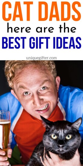 Best Gift Ideas for Cat Dads | Cat Dad Gift Ideas | Presents For People Who Love Cats | Dads Who Have Fur Babies | Creative Cat Lover Presents | #gifts #giftguide #presents #cat #catdad #uniquegifter