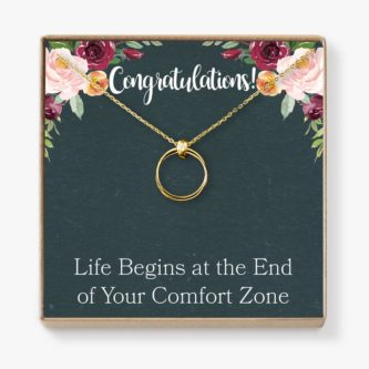 """""""Congratulations! Life begins at the end of your comfort zone"""" Linked Circles Necklace"""