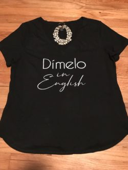 """Dimelo in English"" Shirt"