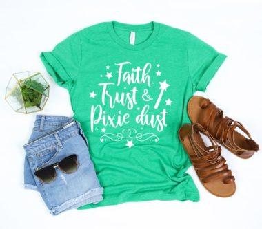 """""""Faith, Trust, And Pixie Dust"""" T Shirt"""