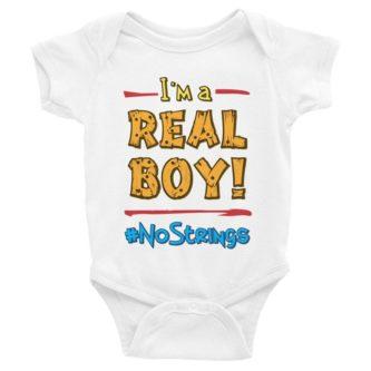 """I'm A Real Boy"" Baby Onesie"