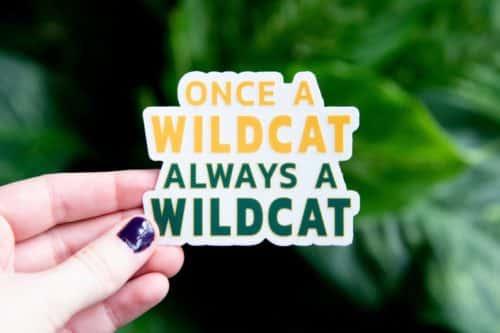 """Once A Wildcat, Always A Wildcat"" Sticker"