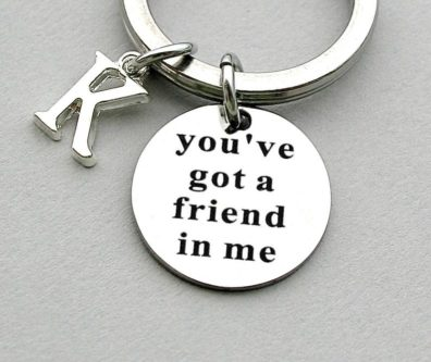 """You've Got a Friend in Me"" Keychain"