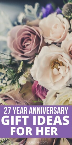 Best 27 Year Anniversary Gift Ideas for Her | Anniversary Presents For Your Wife | Creative Gifts For Your Wife | Wedding Anniversary Presents | 27th Wedding Anniversary | #gifts #giftguide #presents #anniversary #27th #uniquegifter