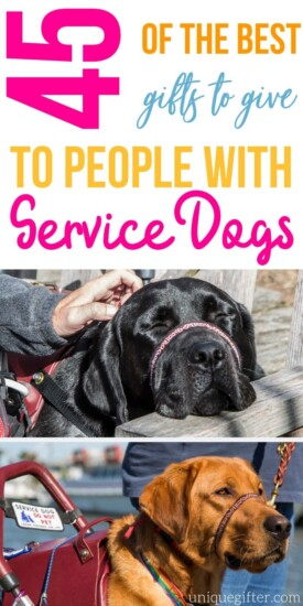 45 Best Gifts to Give Your Friends with Service Dogs | Gifts For People With Service Dogs | Service Dog Gift Ideas | #gifts #giftguide #servicedog #presents #dog #uniquegifter