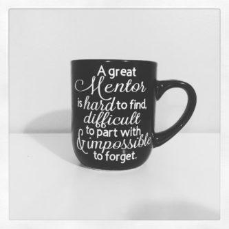 mentorship mug quote