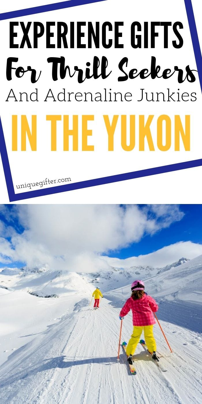 Adrenaline Junkie Experience Gifts in the Yukon | Exciting Trips To The Yukon | Creative Adventure Gifts | Thoughtful Gifts For Adventure Junkies | Yukon Gifts That Are Thrilling | #gifts #giftguide #presents #yukon #experience #adventure #exciting #uniquegifter