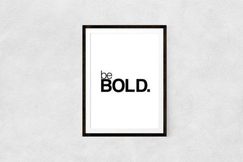 Be Bold Art
