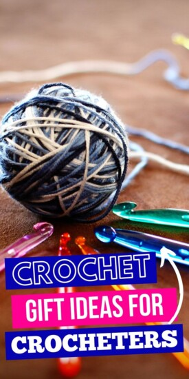 Delightful Crochet Gift Ideas for Crocheters | Gifts For People Who Love To Crochet | Yarn Lovers Gifts | Presents For People Who Enjoy Crotcheting | #gifts #giftguide #crochet #creative #presents #uniquegifter