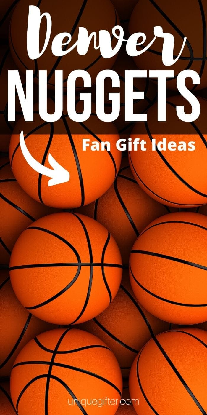 Best Denver Nuggets Fan Gift Ideas | Denver Nugget Presents | Gifts For People Who Love Denver Nuggets | #gifts #giftguide #presents #nuggets #denver #basketball #uniquegifter