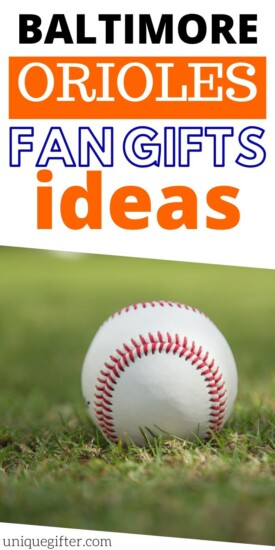 Gift IDeas for Baltimore Orioles fans