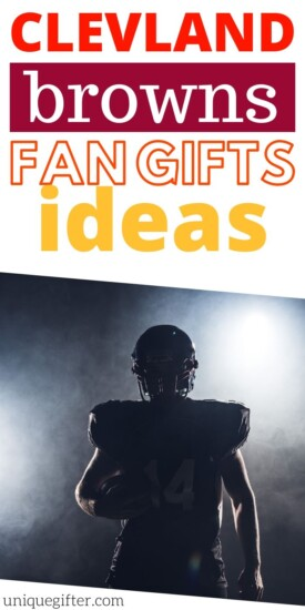Best Gift Ideas for Cleveland Browns Fan | Football Fans | Gifts For People Who Love The Browns | Gifts For Football Fanatics | #gifts #giftguide #presents #cleveland #browns #uniquegifter
