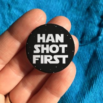Han Shot First Pin