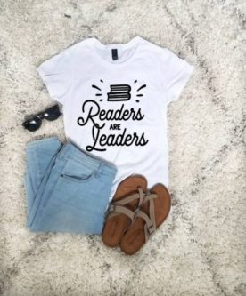 readers are leaders reading encouragement cute t shirt