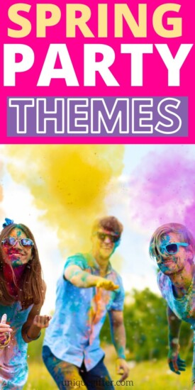 Spring Party Themes for Your Next Get Together   Party Theme Ideas   Fun Party Themes   Spring Party Ideas   #gifts #giftguide #party #themes #spring #event #uniquegifter