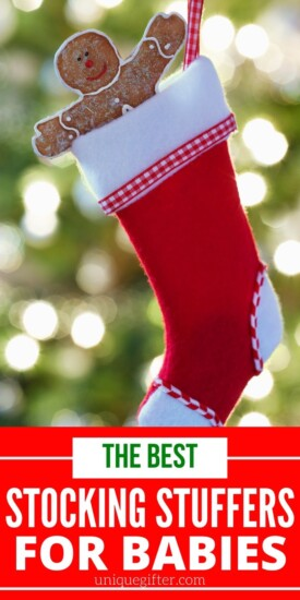 Best Stocking Stuffer Ideas for Babies | Gifts For Babies | Stocking Stuffer Gifts That Are Perfect For Babies | Creative Baby Gifts | #gifts #giftguide #presents #baby #stocking #stuffer #uniquegifter
