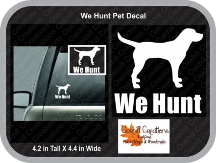 We Hunt Decal