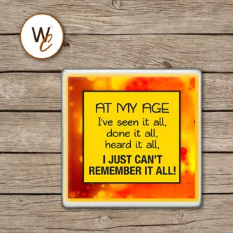 At My Age Drink Coaster
