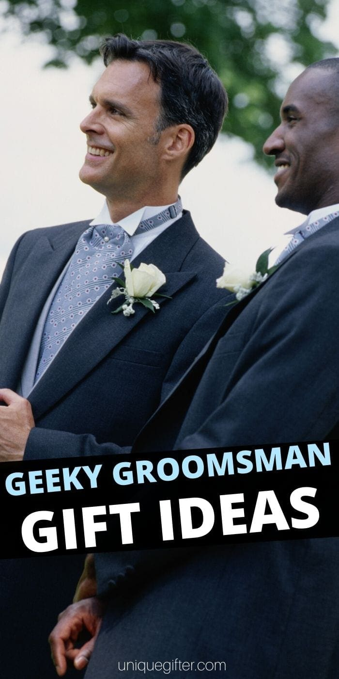 60 Best Geeky Groomsman Gifts | Wedding Gifts | Wedding Attendant Gives | Groomsman Presents | Gifts For Geeks | Wedding Attendant Gifts For Nerds | #gifts #giftguide #presents #geeky #groomsman #nerdy #uniquegifter