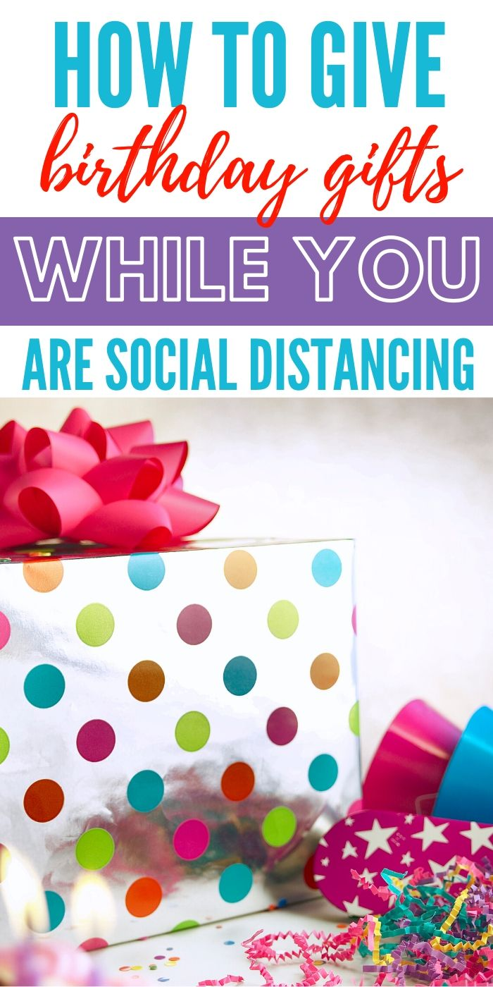 How to Give Birthday Gifts When You're Social Distancing | Birthday Celebrations When Social Distancing | Social Distancing And Birthdays | Dealing With Celebrations When Social Distancing | #gifts #giftguide #socialdistancing #birthdays #creative #uniquegifter