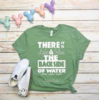 The backsdie of water joke jungle cruise shirt