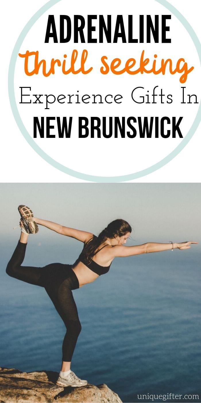 Adrenaline Experience Gift Ideas in New Brunswick | Awesome Gifts In New Brunswick | Creative Adrenaline Pumping Gift Ideas | New Brunswick Gifts For Everyone Who Loves Adventure | #gifts #giftguide #presents #adrenaline #creative #experience #newbrunswick #uniquegifter