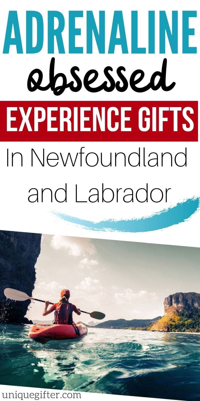Adrenaline Junkie Experience Gifts in Newfoundland | Creative Experience Gift Ideas | Adventure Gifts For People Who Love Thrills | Thrilling Presents In Newfoundland | Awesome Gift Ideas | #gifts #giftguide #presents #newfoundland #adventure #experience #thrills #uniquegifter