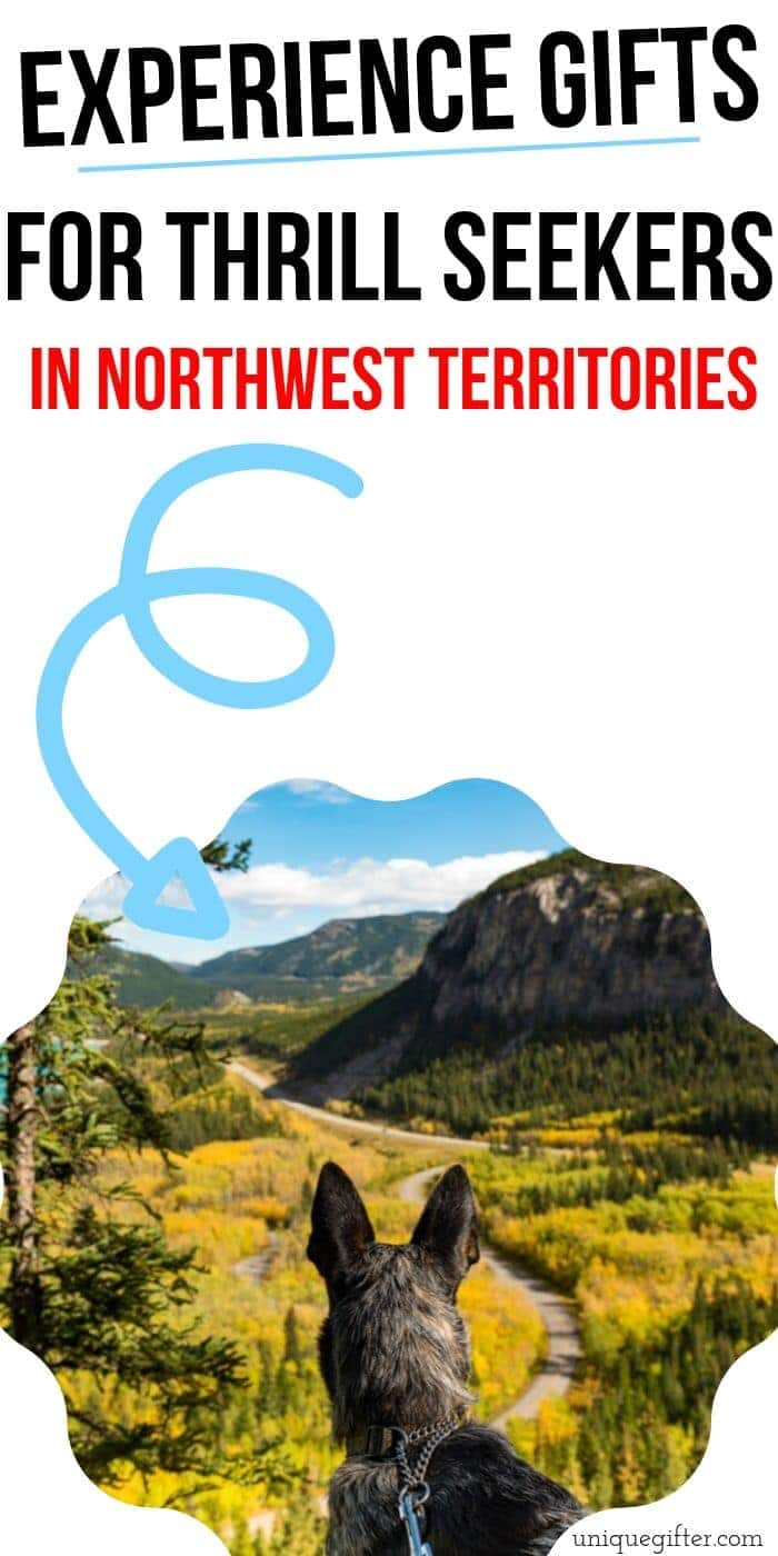 Adrenaline Junkie Experience Gift Ideas in The Northwestern Territories | Awesome Northwestern Territories Gift Idea | Adventure Gifts For The Northwestern Territories | Experience Gift Ideas | #gifts #giftguide #presents #adventure #experience #uniquegifter