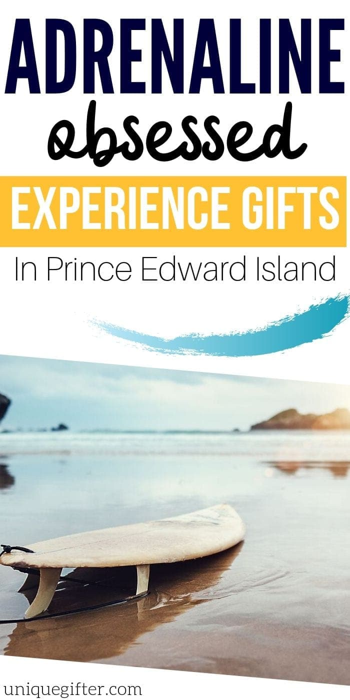 Adrenaline Junkie Experience Gift Ideas in Prince Edward Island | Prince Edward Island Presents | Awesome Gifts For Prince Edward Island | Experience Gifts | Adventure Gifts #gift #giftguide #presents #adventure #experience #uniquegifter