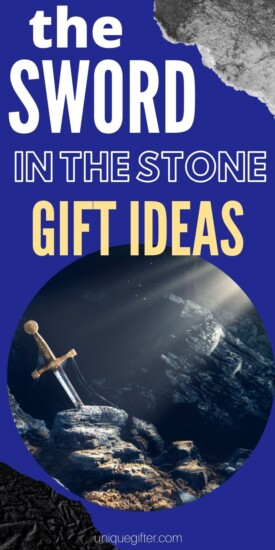 The Sword in the Stone Gift ideas