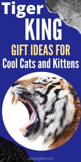 Best Tiger King Gift Ideas for Cool Cats and Kittens | Tiger King Gifts | Joe Exotic Gifts | Creative Gifts For Tiger King Fans | Joe Exotic Presents | Carole Baskin Presents | #gifts #tigerking #giftguide #joeexotic #carolebaskin #uniquegifter