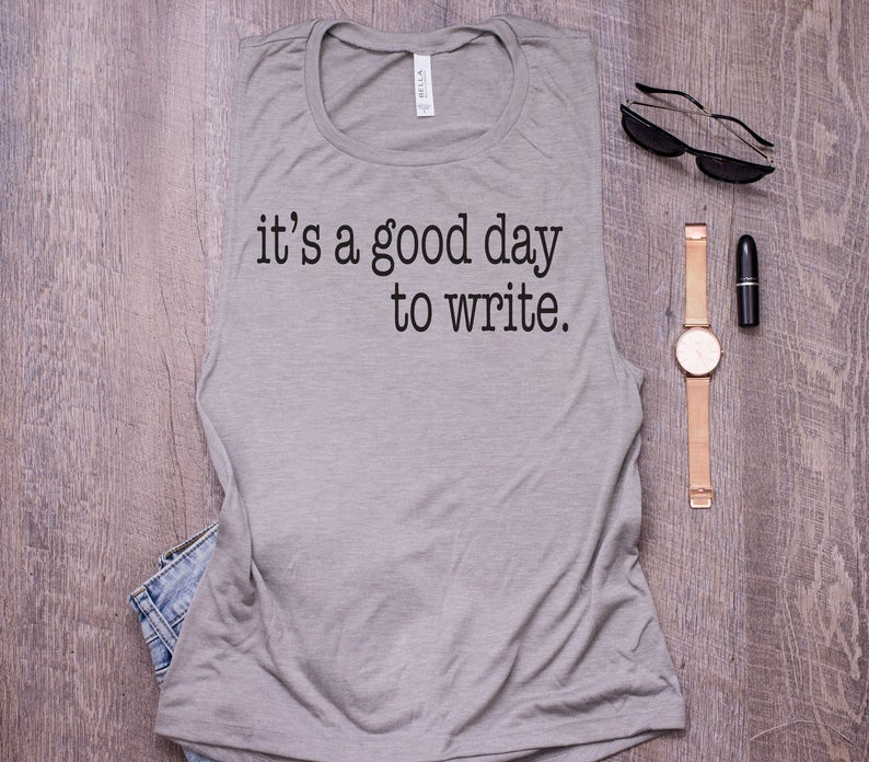A good day to write T shirt