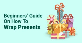 Beginners' Guide On How To Wrap Presents